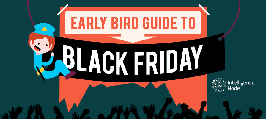 ad0960e4bdb Early Bird Guide to Black Friday