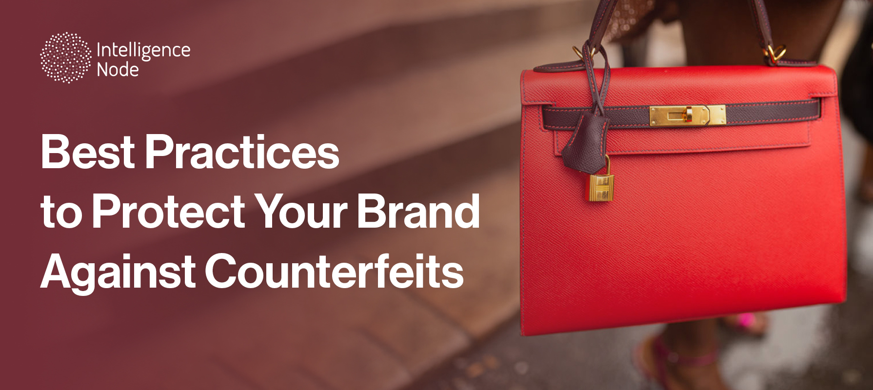 counterfeit attack retail best practices