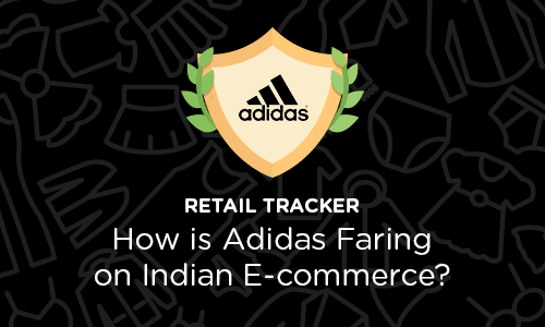 Mapping Adidas Products Across Leading E-commerce Retailers In India For FY17
