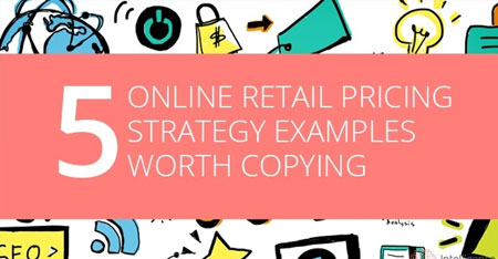 Online Retail Pricing Strategy Examples Worth Copying