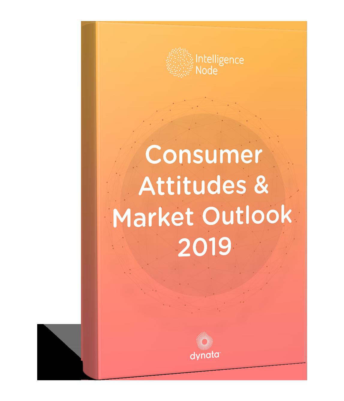 Consumer Attitude & Market Outlook 2019